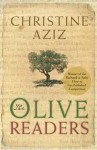 The Olive Readers - Christine Aziz